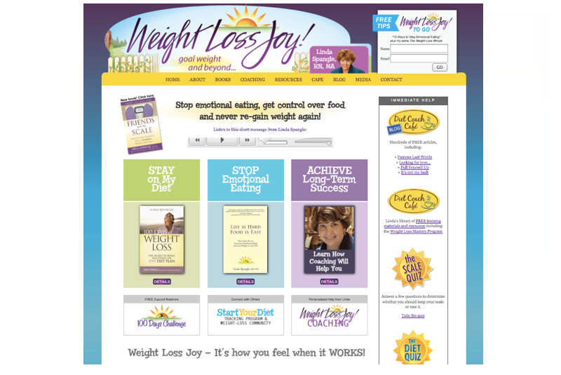 Weight Loss Joy  - This Wordpress rebuild for 2014 accompanied the launch of Linda Spangle's newest book, Friends with the Scale.